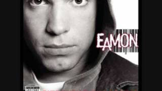 Eamon - Fuck it (with lyrics)