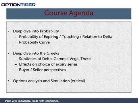 Advanced Options Concepts   Probability, Greeks, Simulation  Deep dive into Probability, Greek subtl