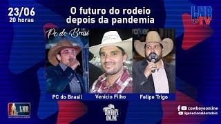 Programa LNR TV 23/06/2021 - O futuro do rodeio depois da pandemia