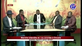 237 LE DÉBAT - Marche interdite A Douala : Quelles leçons pour 2018 Équinoxe tv 25 10 17