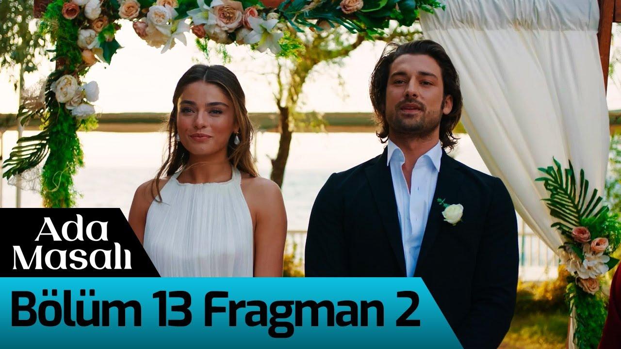 Ada Masalı 13. Bölüm 2. Fragman - Hadi Gidelim