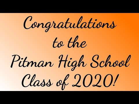 Pitman High School Video Graduation for the Class of 2020