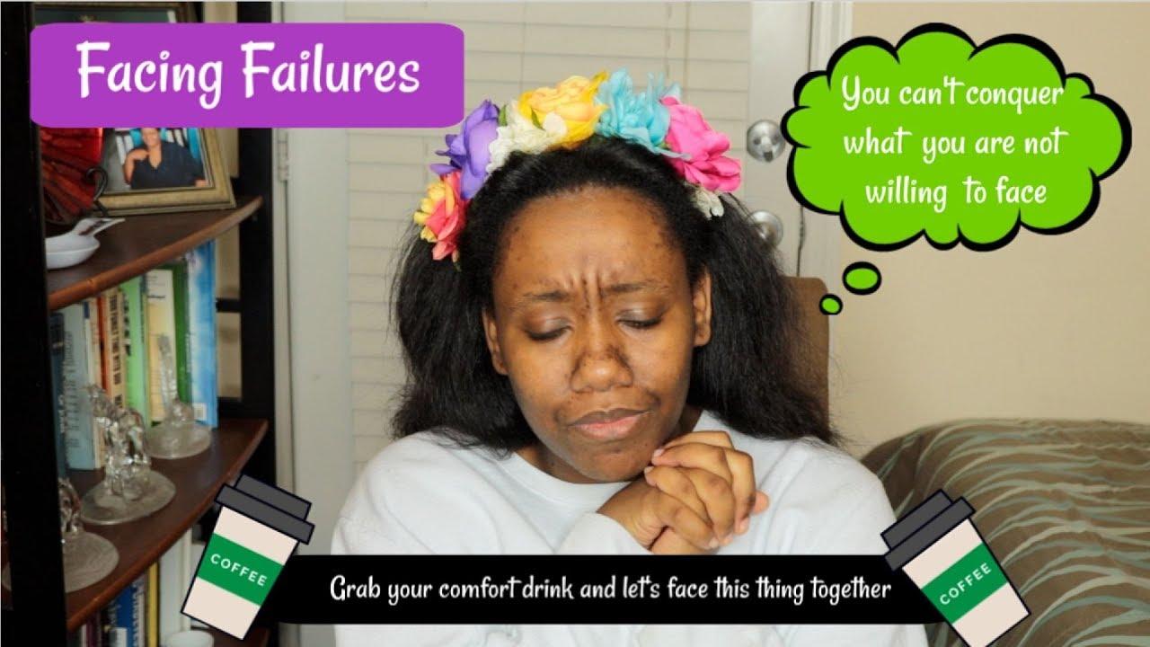 INSPIRATIONAL: FACING FAILURES