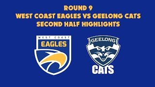 West Coast Eagles vs Geelong Highlights, Round 9 2015 - Second Half
