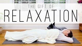 Gift of Relaxation - 33 Min Feel Good Yoga    Yoga With Adriene