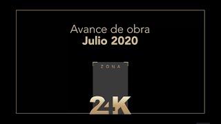 Avance de obra Zona 24K - Julio 2020