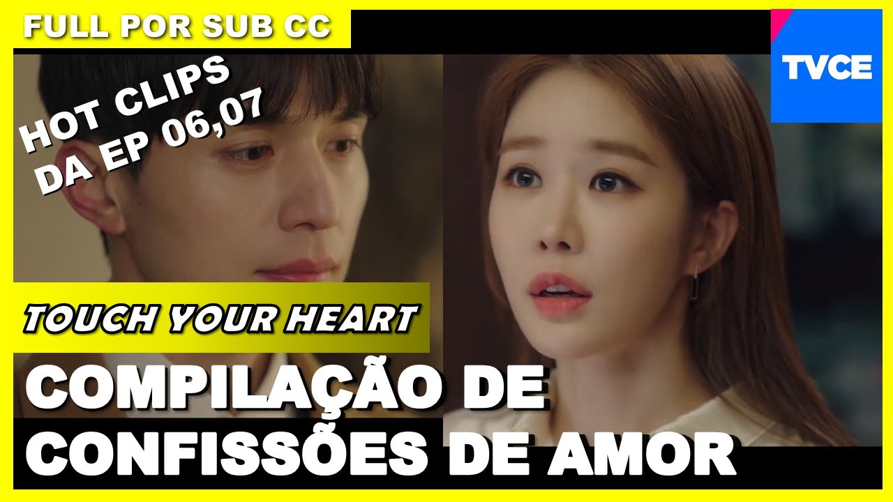 Touch Your Heart | Compilação de confissões de amor | Dorama Legendado em Português