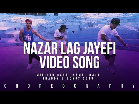 Nazar Lag Jayegi I Video Song | Millind Gaba, Kamal Raja | Shabby | Songs 2018 | FitDance Life