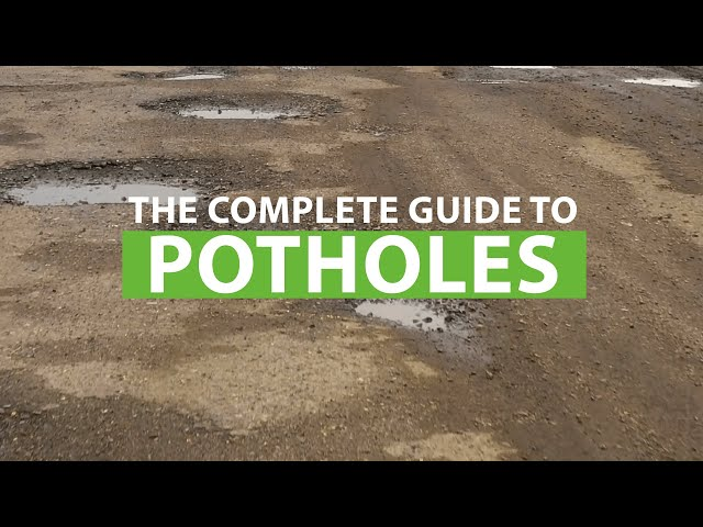 The Complete Guide to Potholes.