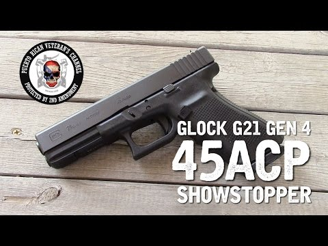 Glock 21 Gen 4 - The Showstopper