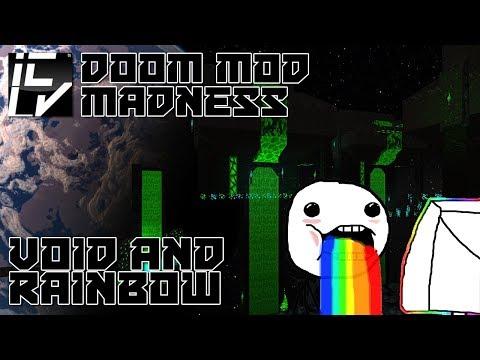 Void And Rainbow - Doom Mod Madness