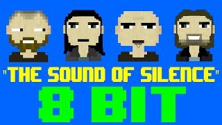 The Sound of Silence [8 Bit Tribute to Disturbed and Simon & Garfunkel] - 8 Bit Universe