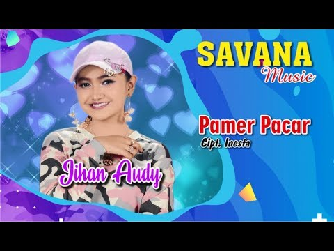 Download Jihan Audy - Pamer Pacar  Mp4 baru