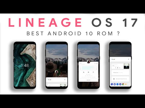 What Made Lineage OS 17 Best Android 10 Rom ?