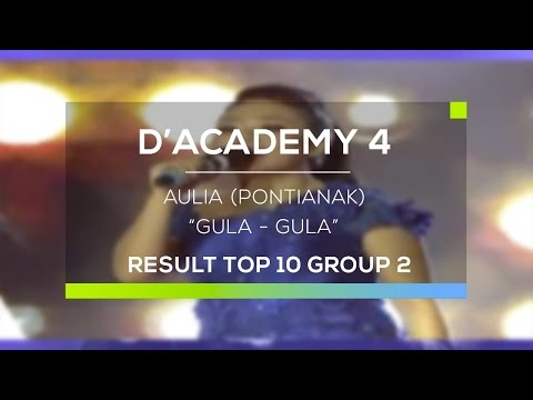 Aulia, Pontianak - Gula Gula (D'Academy 4 Top 10 Result Group 2)