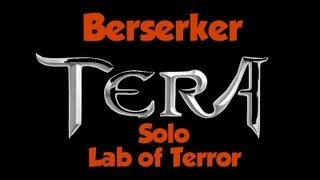 Repeat youtube video Tera - Zerker SOLO LoT (MES Farming!!)