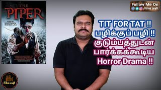 The Piper (2015) Korean Horror Movie Review in Tamil by Filmi craft Arun