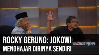 Gerbong Jokowi-Prabowo - Rocky Gerung: Jokowi Menghajar Dirinya Sendiri (Part 6) | Mata Najwa