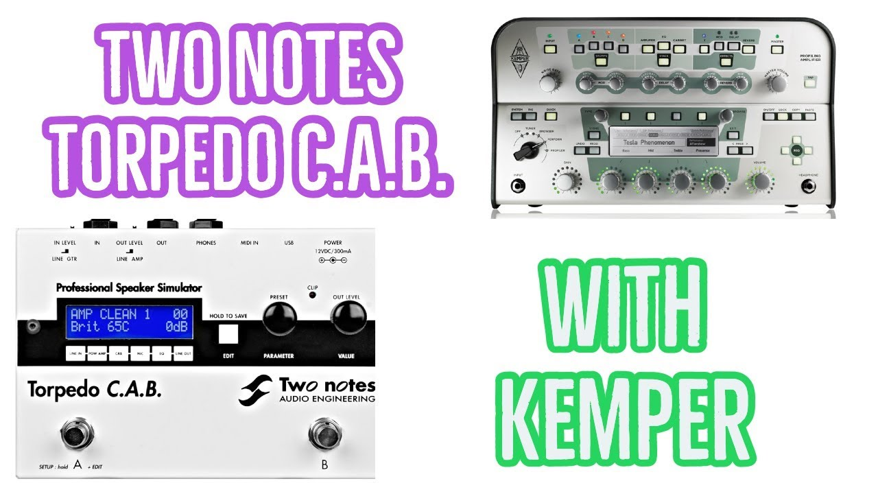 two notes torpedo cab with kemper youtube. Black Bedroom Furniture Sets. Home Design Ideas
