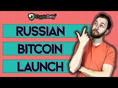 Will A Russian Bitcoin Launch Next Month?
