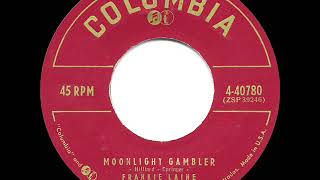 1957 HITS ARCHIVE: Moonlight Gambler - Frankie Laine