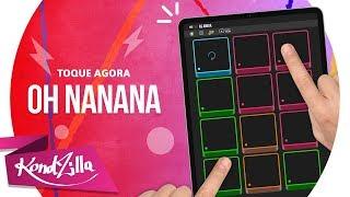 Baixar Bonde R300 - Oh Nanana   KondZilla SUPER PADS  - KIT AS AMIGA