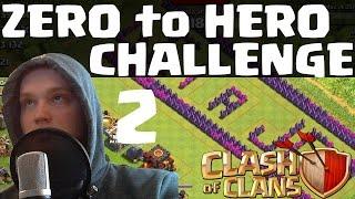 ZERO TO HERO CHALLENGE #2 || CLASH OF CLANS || Let's Play Clash of Clans [Deutsch/German HD]