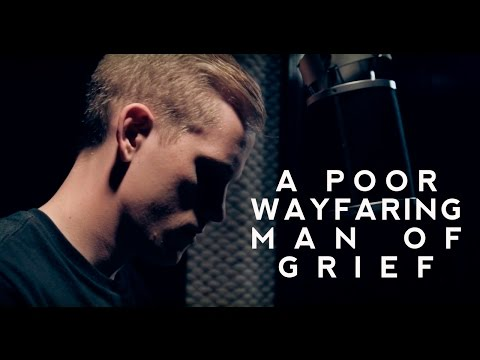 A Poor Wayfaring Man of Grief  Zach Morris ft Mormon Guitar
