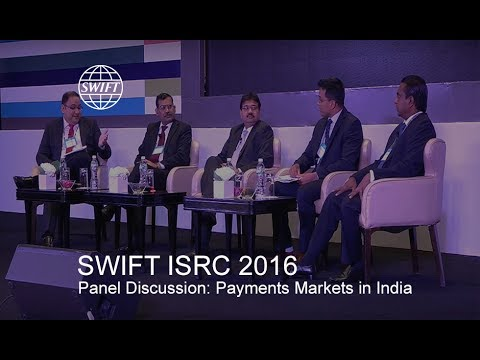 ISRC2016 - Panel Discussion: Evolving Dynamics in the Indian Subcontinent Payments Markets