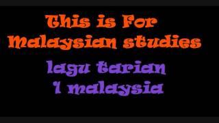Lagu For Malaysian Studies 1 malaysia