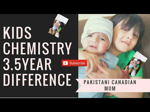 KIDS chemistry 3.5year difference part2[Pakistani Canadian Mom]