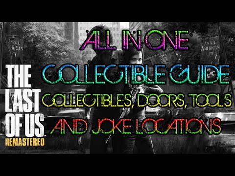 The Last Of Us PS4 - All In One Collectibles Guide