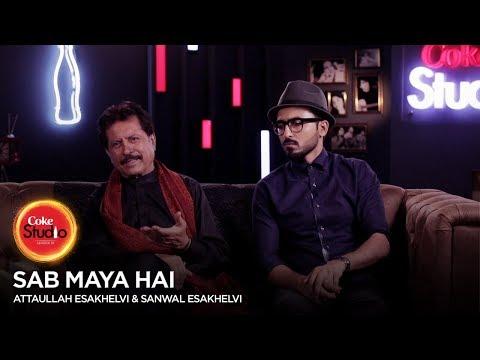 BTS, Attaullah Esakhelvi & Sanwal Esakhelvi, Sab Maya Hai, Coke Studio Season 10, Episode 5.
