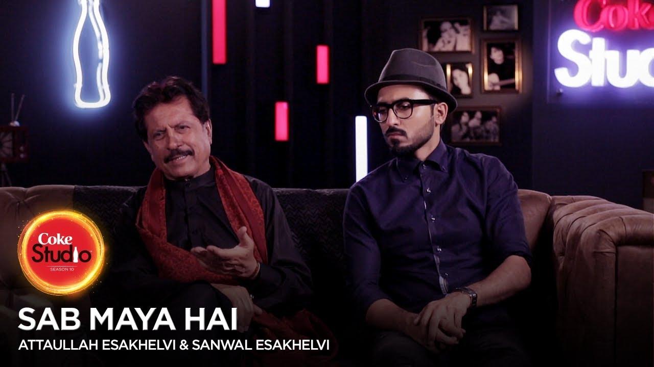 Coke Studio Season 10| BTS| Sab Maya Hai| Attaullah Esakhelvi & Sanwal Esakhelvi