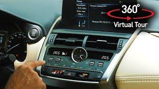 VR360 / Lexus NX200. Оцените салон самого дешевого кроссовера Лексус