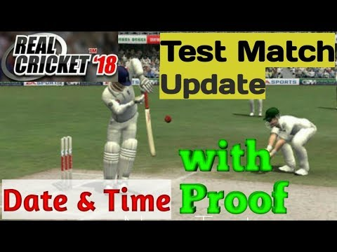 [Proof] Real Cricket 18 | Test Mode - Date and Time announced & fixed | Test match update of RC 18