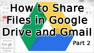 Tutorial: How to Share Files in Google Drive and Gmail (2015)