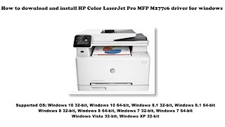 How to download and install HP Color LaserJet Pro MFP M277c6 driver Windows 10, 8 1, 8, 7, Vista, XP