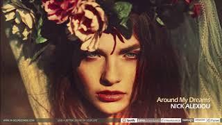 Gambar cover Nick Alexiou - Around My Dreams (Original Mix)