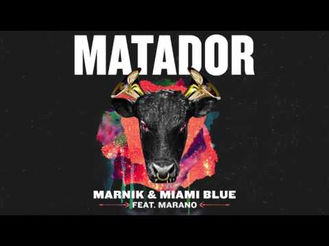 Marnik & Miami Blue - Matador (ft. Marano) | Dim Mak Records