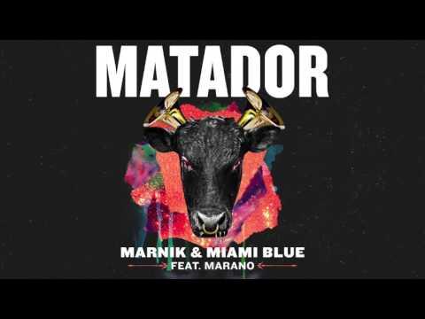 Marnik & Miami Blue - Matador (ft. Marano) | Dim Mak Records
