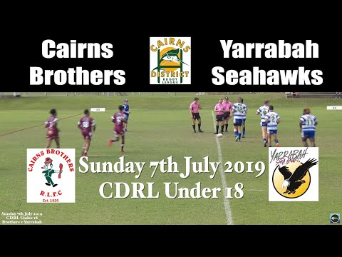 2019 CDRL U18 Cairns Brothers V Yarrabah Seahawks (Full Game) 7-7-19