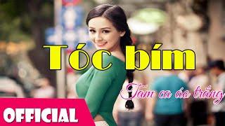 Tóc Bím - Tam Ca Áo Trắng [Official MV HD]