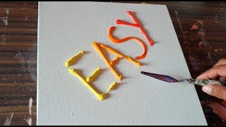 EASY / Abstract Painting Demonstration / Truely Satisfying / Project 365 days / Day #0283