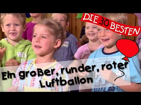 Ein großer, ein runder, ein roter Luftballon - Singen, Tanzen und Bewegen || Kinderlieder