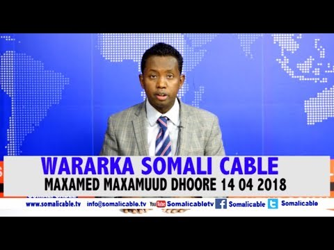 WARARKA SOMALI CABLE IYO MAXAMED MAXAMUUD DHOORE 14 04 2018
