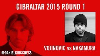 Gibraltar Round 1 Vojinovic vs Nakamura