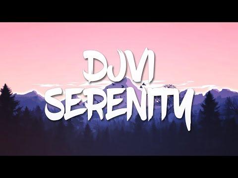 DJVI - Serenity