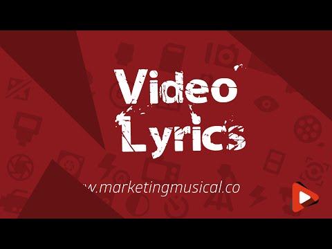 Marketing Musical: Video Lyrics #2 - Marketing para Artistas