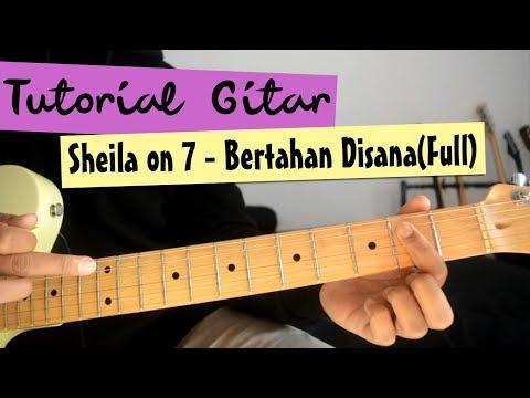 Tutorial Gitar: Sheila on 7 - Bertahan Di Sana (Full)
